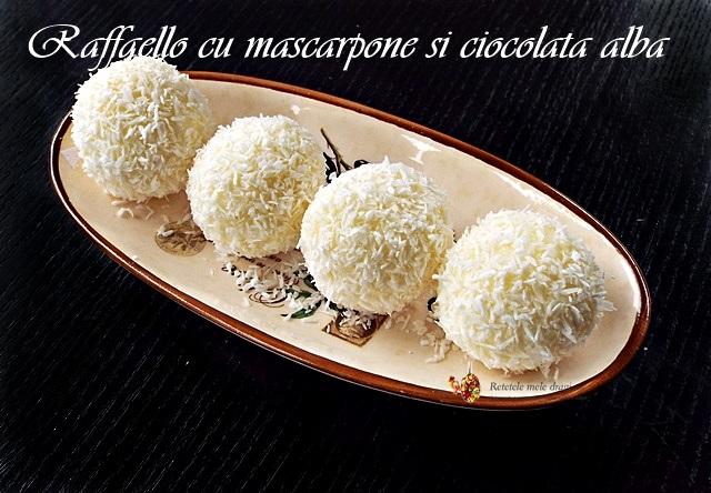 bomboane Raffaello cu mascarpone si ciocolata alba1