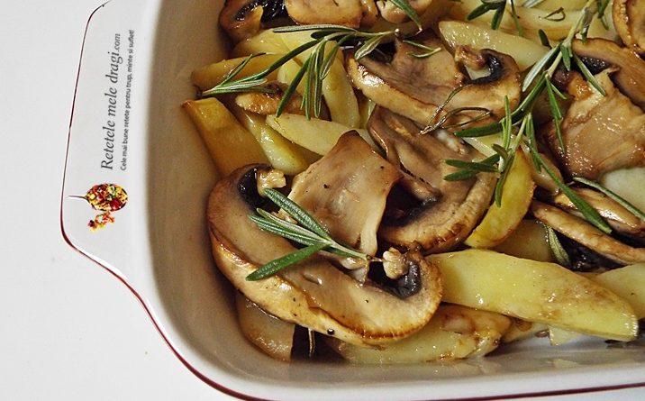 cartofi la cuptor cu ciuperci si rozmarin 2