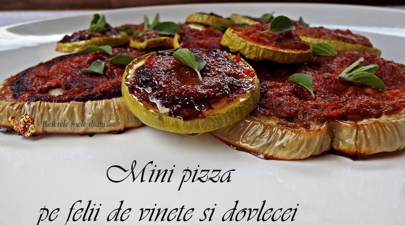 mini pizza pe felii de vinete si dovlecei