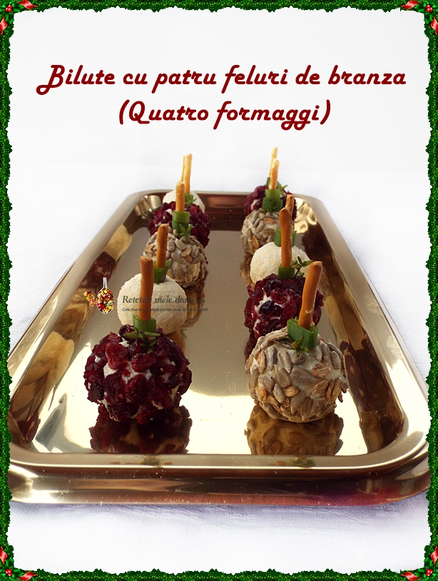 Aperitiv festiv Bilute cu patru feluri de branza (quattro formaggi) 1